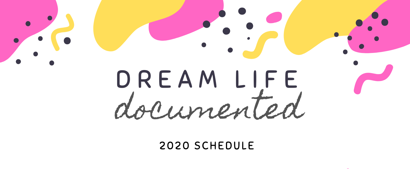 Dream Life Schedule